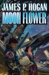 Moon Flower - James P. Hogan