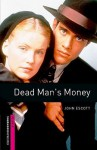 Dead Man's Money - John Escott, Jennifer Bassett, Tricia Hedge