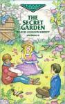 The Secret Garden (Dover Children's Evergreen Classics) - Frances Hodgson Burnett