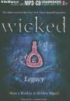 Wicked: Legacy - Nancy Holder, Debbie Viguié, Cassandra Morris