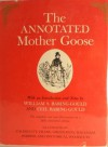 The Annotated Mother Goose: With an Introduction and Notes - William S. Baring-Gould, Cecil Baring-Gould
