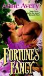 Fortune's Fancy - Anne Avery