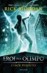 L'eroe perduto (Eroi dell'Olimpo, #1) - Rick Riordan