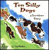 Ten Silly Dogs - Lisa Flather