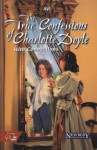 The True Confessions of Charlotte Doyle: With Connections - Avi, Ruth E. Murray