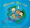 Whoever You Are (Board Book) - Mem Fox, Leslie Staub