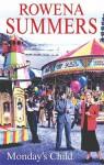 Monday's Child - Rowena Summers