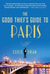 The Good Thief's Guide to Paris (Good Thief's Guide, #2) - Chris Ewan