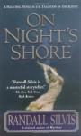 On Night's Shore: A Novel - Randall Silvis