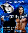 Guiding The Blue Flame Sword & Sorcery Coming Of Age Wizard Fantasy~ (Guardian Series) - J.W. Baccaro, Wicked Muse Productions