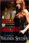 A Patch of Darkness - Yolanda Sfetsos