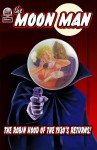 The Moon Man Volume One - Gary Lovisi, Robert Kennedy, Ken Janssens, Andrew Salmon