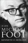 Michael Foot: A Life - Kenneth O. Morgan
