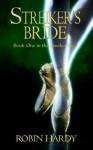 Streiker's Bride - Robin Hardy
