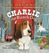 Charlie the Ranch Dog - Ree Drummond, Diane deGroat