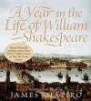 A Year in the Life of William Shakespeare (Audio) - James Shapiro
