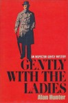 Gently With the Ladies - Alan Hunter