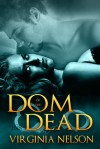 Dom of the Dead - Virginia Nelson
