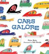 Cars Galore - Peter Stein, Bob Staake