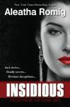 Insidious (Tales From the Dark Side) - Aleatha Romig, Lisa Aurello, Melissa Ringuette