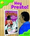 Hey Presto! (Oxford Reading Tree: Stage 2: Patterned Stories) - Roderick Hunt, Alex Brychta