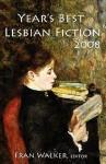 Year's Best Lesbian Fiction 2008 - Fran Walker, DeJay