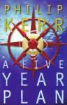 A Five-Year Plan - Philip Kerr