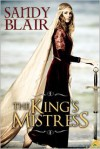 The King's Mistress - Sandy Blair