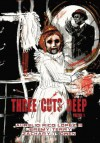 Three Cuts Deep, Volume 1 - Aurelio Rico Lopez III, Jeremy Terry, Zachary T. Owen