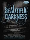 Beautiful Darkness (Audio) - Kevin T. Collins, Kami Garcia, Margaret Stohl