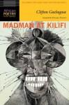 Madman at Kilifi - Clifton Gachagua