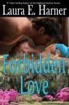 Forbidden Love - Laura Harner