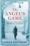 The Angel's Game - Carlos Ruiz Zafón
