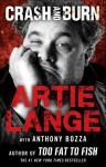 Crash and Burn - Artie Lange, Anthony Bozza