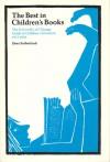 The Best in Children's Books: The University of Chicago Guide to Children's Literature, 1973-78 - Zena Sutherland