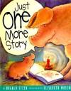Just One More Story - Dugald A. Steer, Elisabeth Moseng