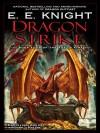 Dragon Strike - E.E. Knight