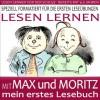 LESEN LERNEN mit MAX und MORITZ - mein erstes Lesebuch - farbig illustriert - Spezial Version - LESEN LERNEN LEICHT GEMACHT (KINDER LERNEN LESEN) (German Edition) - Wilhelm Busch, Josephine Steiner, René Steiner