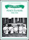 Women in Peace and War 1900-1945 - Fiona MacDonald
