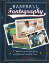 Baseball Fantography: A celebration in snapshots and stories from the fans - Fantography LLC, Andy Strasberg