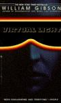 Virtual Light - William Gibson