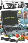 Transmetropolitan, Volume 10: One More Time - Warren Ellis, Darick Robertston, Rodney Ramos