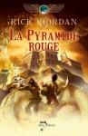 La Pyramide rouge:Kane chronicles tome 1 (Wiz) (French Edition) - Rick Riordan, Nathalie Serval