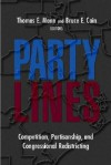 Party Lines: Competition, Partisanship, and Congressional Redistricting - Thomas E. Mann