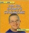 Luke Has Down's Syndrome (Like Me Like You) - Jillian Powell
