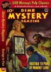 Dime Mystery Magazine Hostage to Pain - Mindret Lord, RadioArchives.com, Will Murray