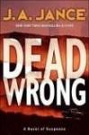 Dead Wrong - J.A. Jance