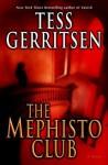 The Mephisto Club: A Rizzoli & Isles Novel - Tess Gerritsen