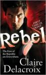 Rebel - Claire Delacroix