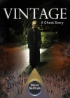 Vintage: A Ghost Story - Steve Berman